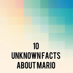 10 Unknown Facts About Mario