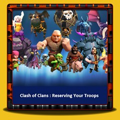 Clash of Clans - Troops
