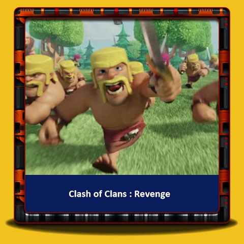 Clash of Clans - La Revanche