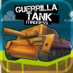 Guerrilla Panzer-Wahnsinn