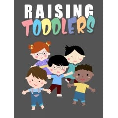 Raising Toddlers