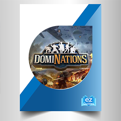 Guide To DomiNations - Complete Guide