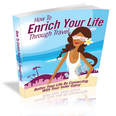 Enrich Your Life With Travel
