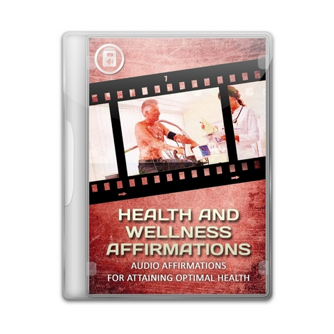 Health And Wellness Affirmations