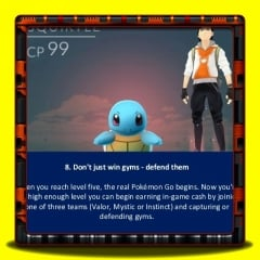 Pokemon Go - Don't just win gyms - defend them