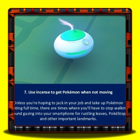 Pokemon Go - Use incense to get Pokemon when not moving