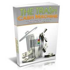 The Trash Cash Machine