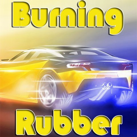 Burning Rubber