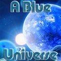Ein Blaues Universum