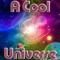 Ein cooles Universum