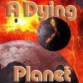 Ein Sterbender Planet