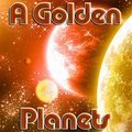 A Golden Planets