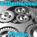 Eine Mechanische Bewegung