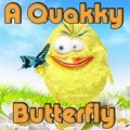 A Quakky Butterfly