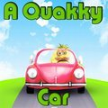 A Quakky Car