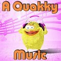 Une musique de Quakky