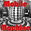 Machine mobile