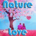 Natur Liebe