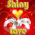 Shiny Love