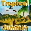 Tropical Summer
