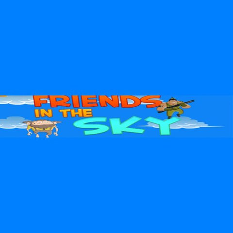 Friends In The Sky