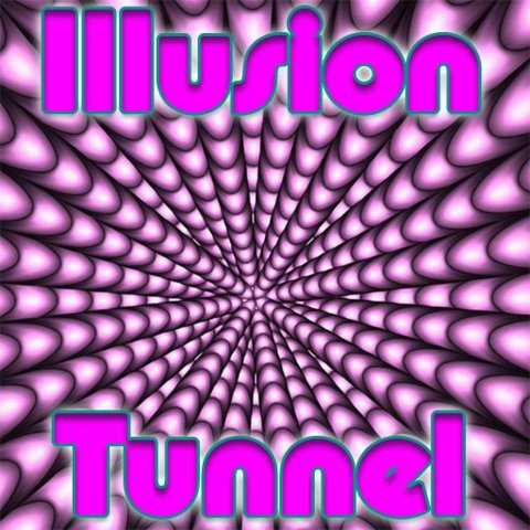 Illusion Tunnel
